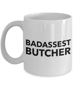 Funny Mug Badassest Butcher   11oz Coffee Mug Gag Gift for Coworker Boss Retirement - Ribbon Canyon