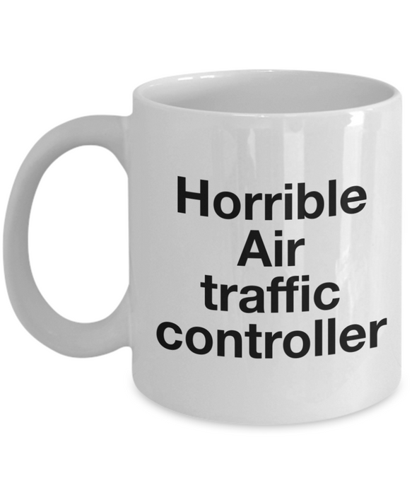 Horrible Air Traffic Controller Gag Gift for Coworker Boss Retirement or Birthday - Ribbon Canyon