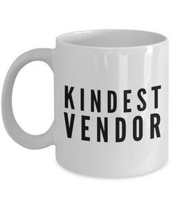 Kindest Vendor - Birthday Retirement or Thank you Gift Idea -   11oz Coffee Mug - Ribbon Canyon