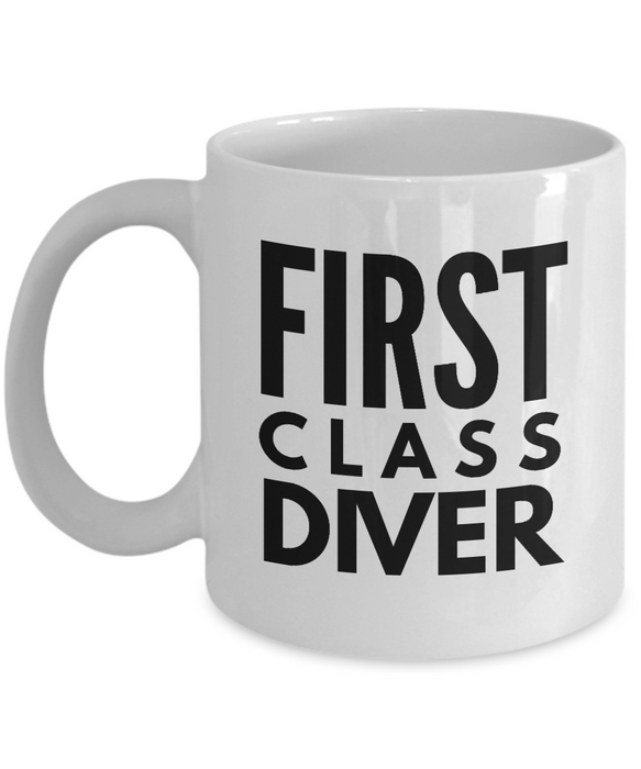 First Class Diver - Birthday Retirement or Thank you Gift Idea -   11oz Coffee Mug - Ribbon Canyon