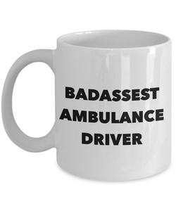 Badassest Ambulance Driver, 11oz Coffee Mug Gag Gift for Coworker Boss Retirement or Birthday - Ribbon Canyon