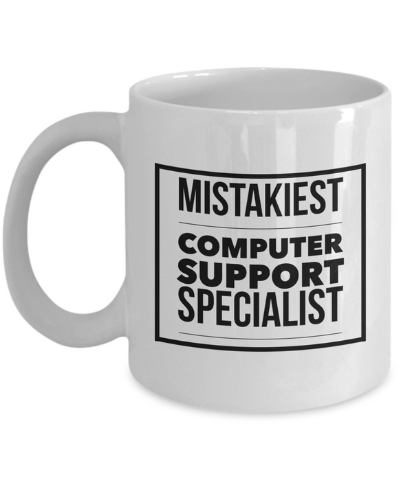 Mistakiest Computer Support Specialist Gag Gift for Coworker Boss Retirement or Birthday - Ribbon Canyon