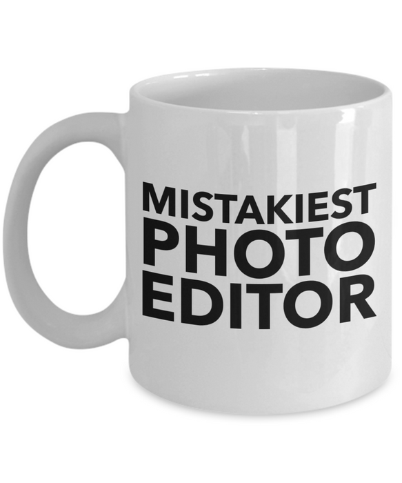 Mistakiest Photo Editor Gag Gift for Coworker Boss Retirement or Birthday - Ribbon Canyon