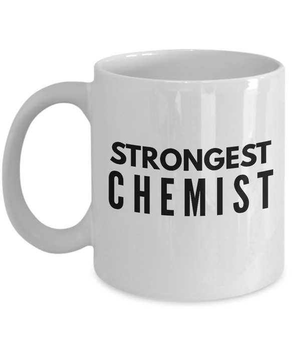 Strongest Chemist - Birthday Retirement or Thank you Gift Idea -   11oz Coffee Mug - Ribbon Canyon