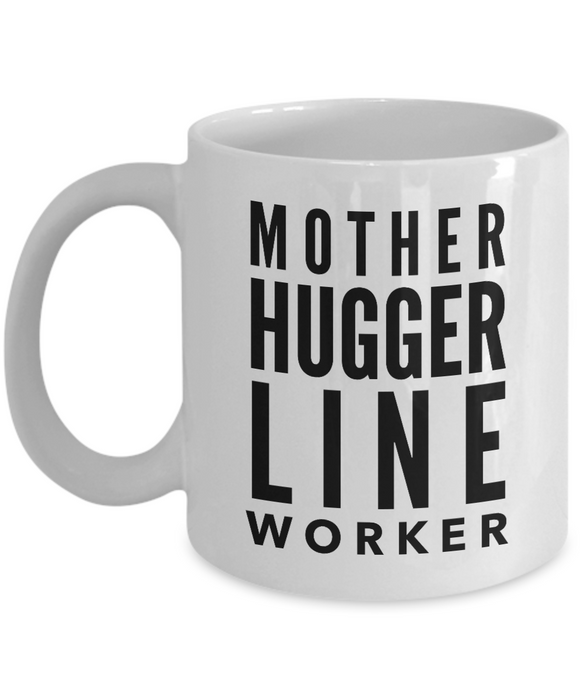 Mother Hugger Line Worker Gag Gift for Coworker Boss Retirement or Birthday - Ribbon Canyon