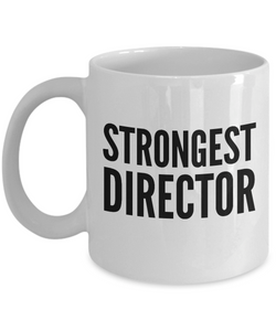 Strongest Director - Birthday Retirement or Thank you Gift Idea -   11oz Coffee Mug - Ribbon Canyon
