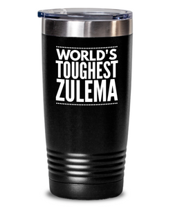 #GB Tumbler White NAME 5162 World's Toughest ZULEMA