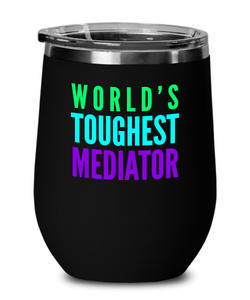 World's Toughest Mediator Insulated 12oz Stemless Wine Glass - Ribbon Canyon