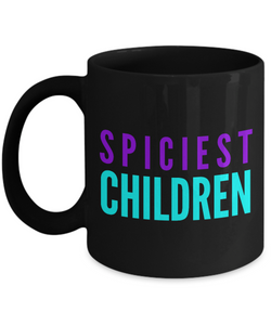 Spiciest Children - Family Gag Gifts For Mom or Dad Birthday Father or Mother Day -   11oz Coffee Mug - Ribbon Canyon