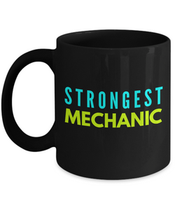Strongest Mechanic -  Coworker Friend Retirement Birthday or Graduate Gift -   11oz Coffee Mug - Ribbon Canyon