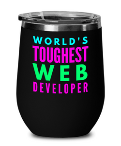 World's Toughest Web Developer Insulated 12oz Stemless Wine Glass - Ribbon Canyon