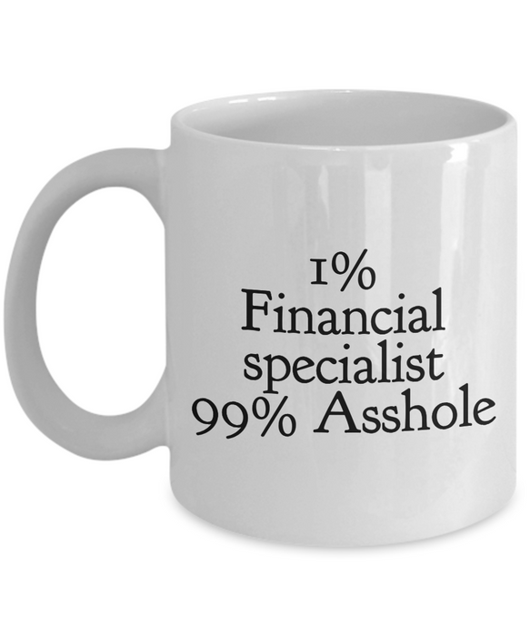 1% Financial Specialist 99% Asshole Gag Gift for Coworker Boss Retirement or Birthday - Ribbon Canyon