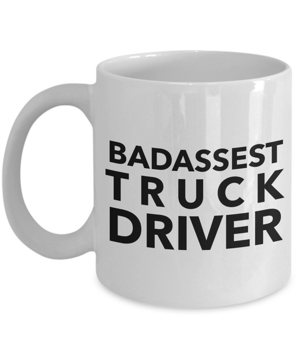 Badassest Truck Driver, 11oz Coffee Mug Best Inspirational Gifts - Ribbon Canyon