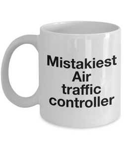 Mistakiest Air Traffic Controller Gag Gift for Coworker Boss Retirement or Birthday - Ribbon Canyon