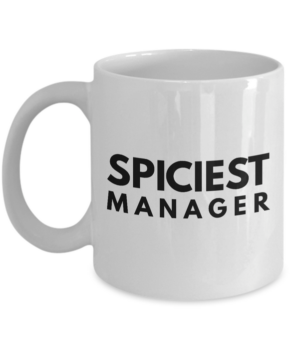 Spiciest Manager - Birthday Retirement or Thank you Gift Idea -   11oz Coffee Mug - Ribbon Canyon