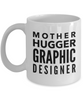 Mother Hugger Graphic Designer, 11oz Coffee Mug Gag Gift for Coworker Boss Retirement or Birthday - Ribbon Canyon