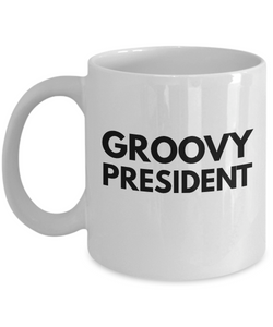 Groovy President - Birthday Retirement or Thank you Gift Idea -   11oz Coffee Mug - Ribbon Canyon