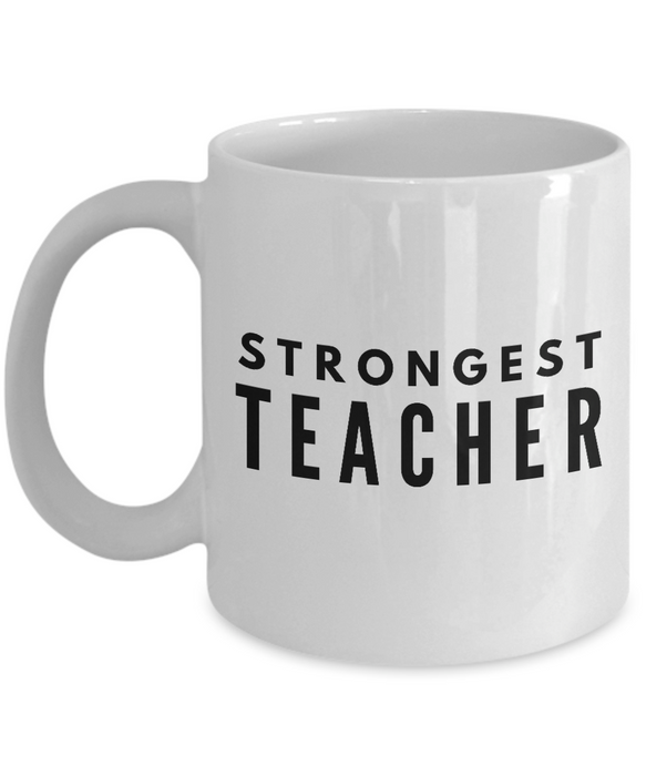 Strongest Teacher - Birthday Retirement or Thank you Gift Idea -   11oz Coffee Mug - Ribbon Canyon