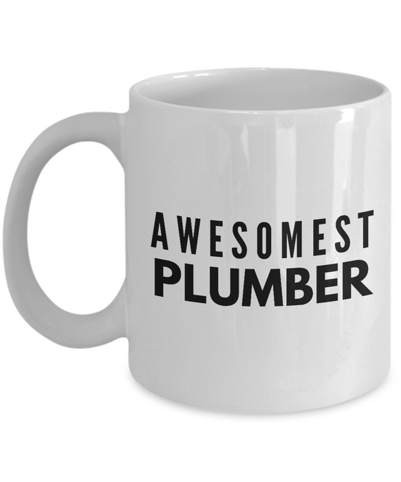 Awesomest Plumber - Birthday Retirement or Thank you Gift Idea -   11oz Coffee Mug - Ribbon Canyon