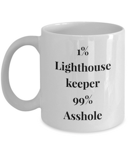 1% Lighthouse Keeper 99% Asshole Gag Gift for Coworker Boss Retirement or Birthday - Ribbon Canyon