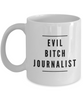 Evil Bitch Journalist, 11Oz Coffee Mug for Dad, Grandpa, Husband From Son, Daughter, Wife for Coffee & Tea Lovers - Ribbon Canyon