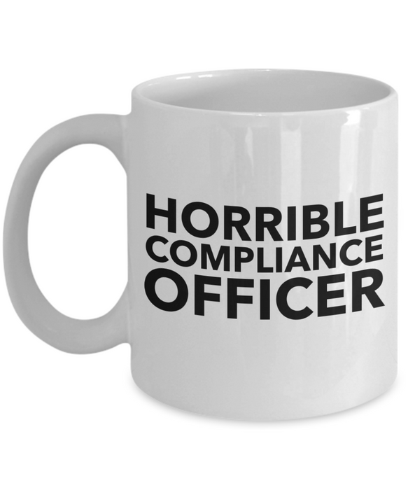 Horrible Compliance Officer Gag Gift for Coworker Boss Retirement or Birthday - Ribbon Canyon