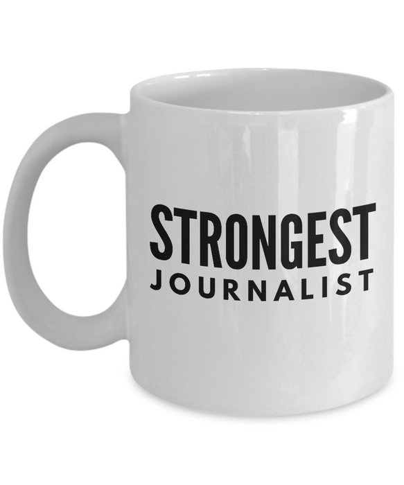 Strongest Journalist - Birthday Retirement or Thank you Gift Idea -   11oz Coffee Mug - Ribbon Canyon