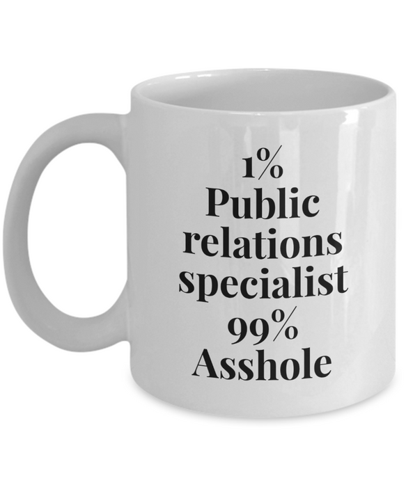 1% Public Relations Specialist 99% Asshole Gag Gift for Coworker Boss Retirement or Birthday - Ribbon Canyon