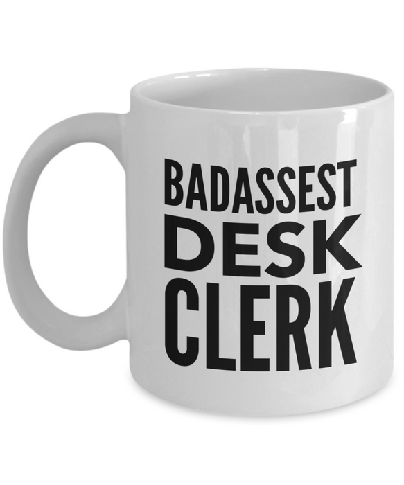 Badassest Desk Clerk, 11oz Coffee Mug Gag Gift for Coworker Boss Retirement or Birthday - Ribbon Canyon