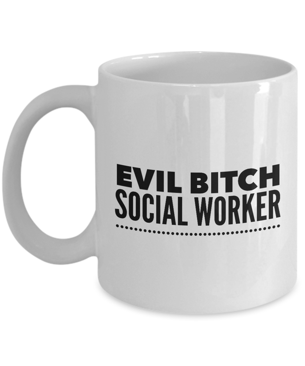 Funny Social Worker 11Oz Coffee Mug , Evil Bitch Social Worker for Dad, Grandpa, Husband From Son, Daughter, Wife for Coffee & Tea Lovers - Ribbon Canyon