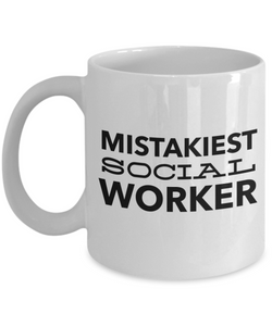 Mistakiest Social Worker, 11oz Coffee Mug Best Inspirational Gifts - Ribbon Canyon