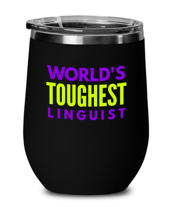 World's Toughest Linguist Insulated 12oz Stemless Wine Glass - Ribbon Canyon