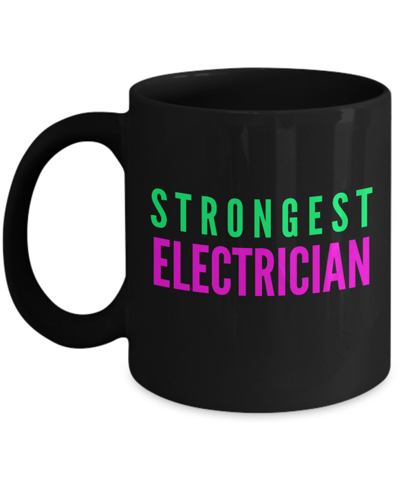 Strongest Electrician -  Coworker Friend Retirement Birthday or Graduate Gift -   11oz Coffee Mug - Ribbon Canyon