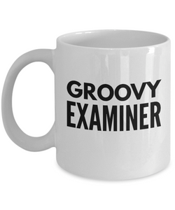 Groovy Examiner - Birthday Retirement or Thank you Gift Idea -   11oz Coffee Mug - Ribbon Canyon