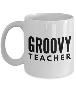 Groovy Teacher - Birthday Retirement or Thank you Gift Idea -   11oz Coffee Mug - Ribbon Canyon