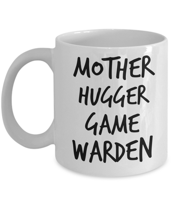 Mother Hugger Game Warden, 11oz Coffee Mug Best Inspirational Gifts - Ribbon Canyon