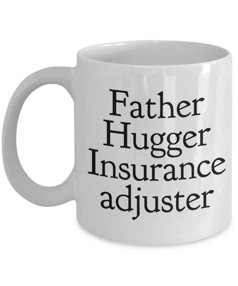 Father Hugger Insurance Adjuster Gag Gift for Coworker Boss Retirement or Birthday - Ribbon Canyon