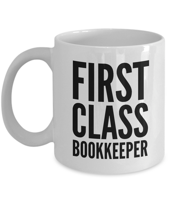 First Class Bookkeeper - Birthday Retirement or Thank you Gift Idea -   11oz Coffee Mug - Ribbon Canyon