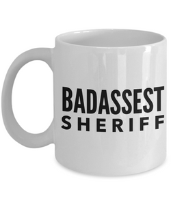 Badassest Sheriff, 11oz Coffee Mug  Dad Mom Inspired Gift - Ribbon Canyon