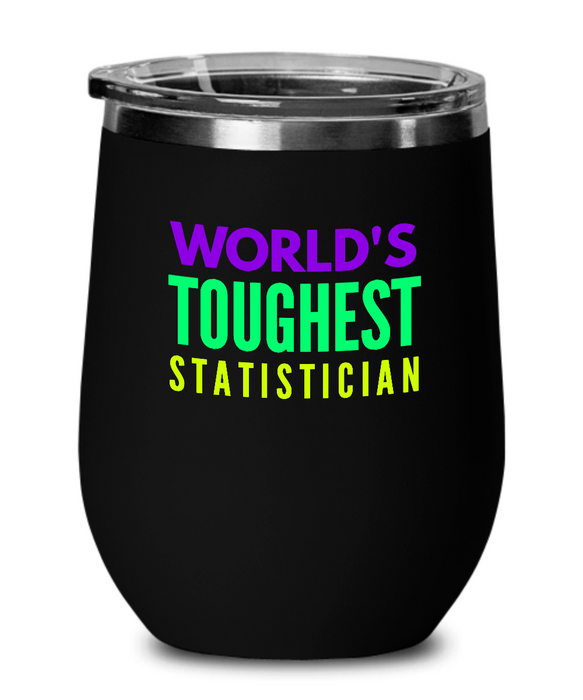 World's Toughest Statistician Insulated 12oz Stemless Wine Glass - Ribbon Canyon