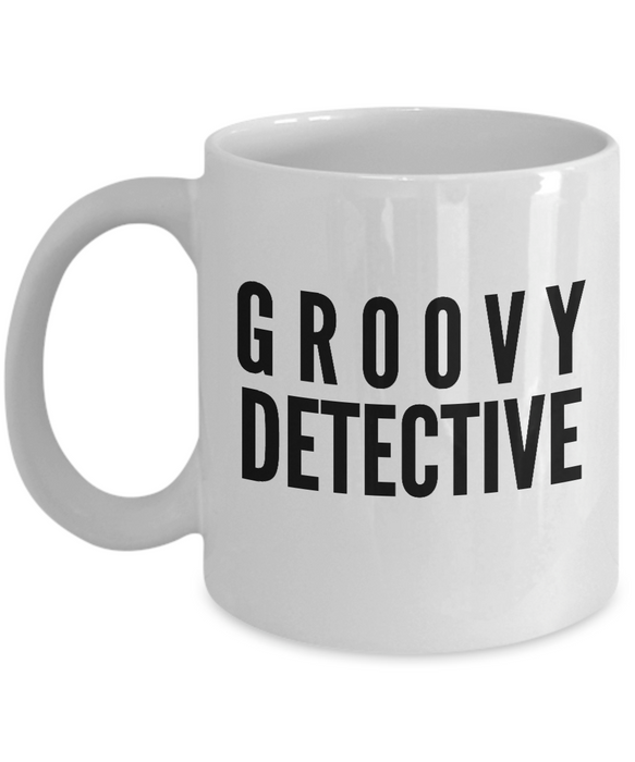 Groovy Detective - Birthday Retirement or Thank you Gift Idea -   11oz Coffee Mug - Ribbon Canyon