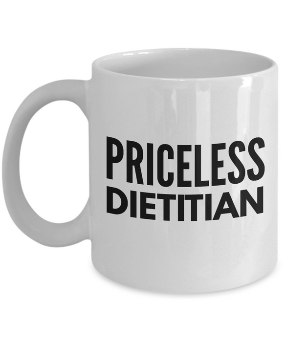 Priceless Dietitian - Birthday Retirement or Thank you Gift Idea -   11oz Coffee Mug - Ribbon Canyon