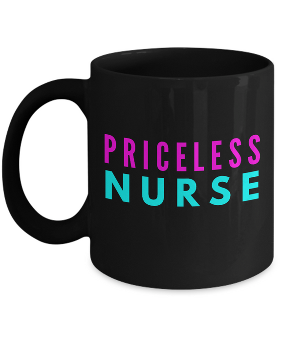 Priceless Nurse -  Coworker Friend Retirement Birthday or Graduate Gift -   11oz Coffee Mug - Ribbon Canyon