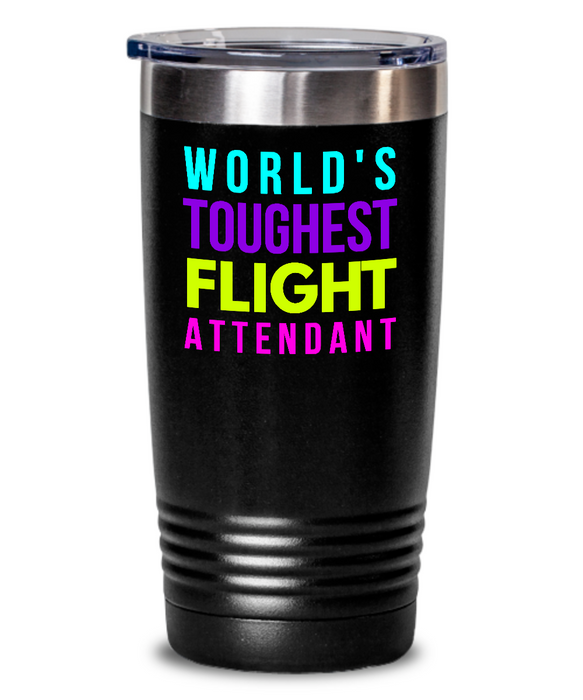 World's Toughest Flight Attendant Inspiration Quote 20oz. Stainless Tumblers - Ribbon Canyon