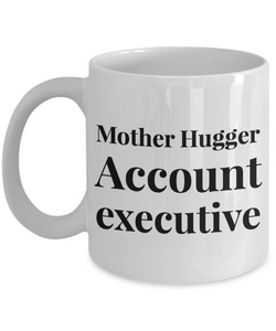 Mother Hugger Account Executive Gag Gift for Coworker Boss Retirement or Birthday - Ribbon Canyon