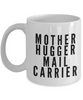 Mother Hugger Mail Carrier, 11oz Coffee Mug Best Inspirational Gifts - Ribbon Canyon