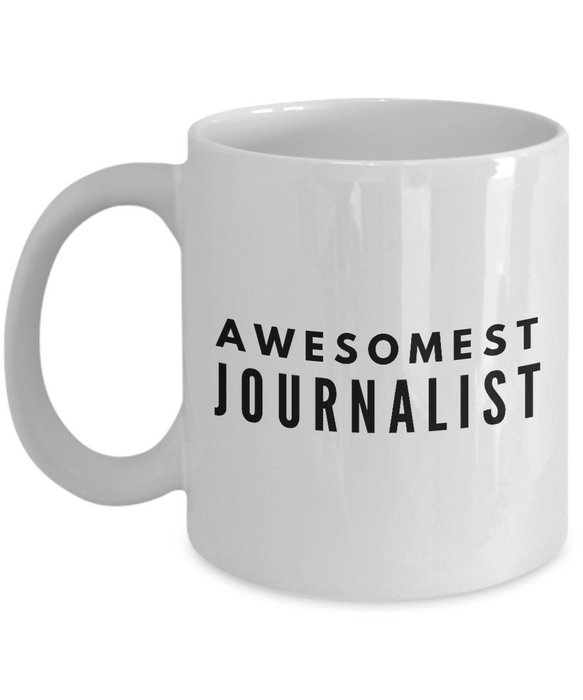 Awesomest Journalist - Birthday Retirement or Thank you Gift Idea -   11oz Coffee Mug - Ribbon Canyon