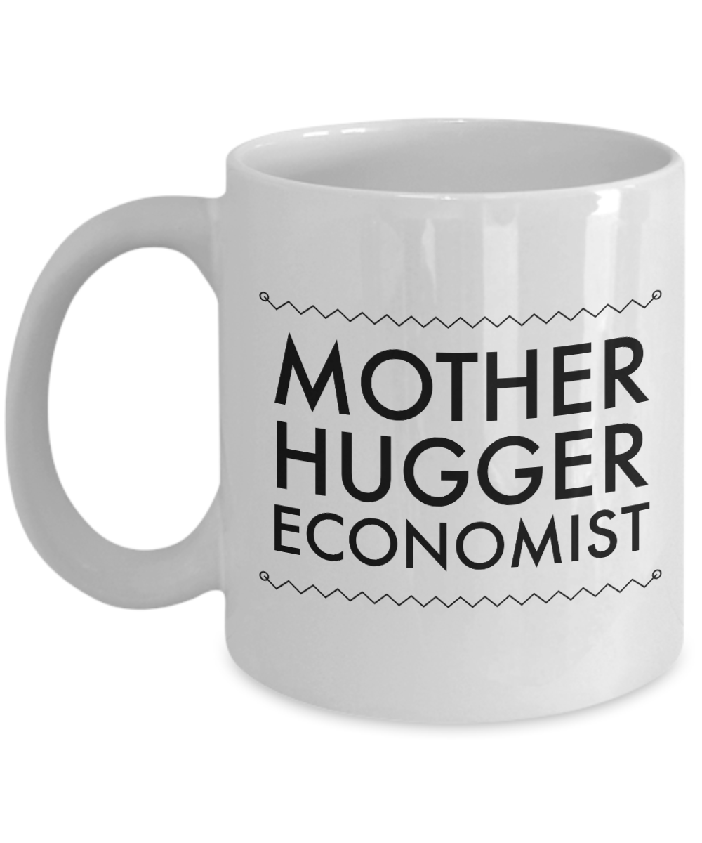 Mother Hugger Economist, 11oz Coffee Mug  Dad Mom Inspired Gift - Ribbon Canyon