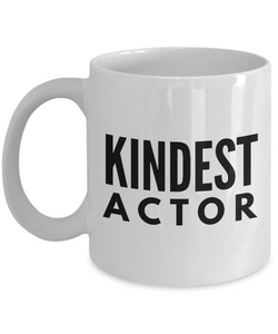 Kindest Actor - Birthday Retirement or Thank you Gift Idea -   11oz Coffee Mug - Ribbon Canyon