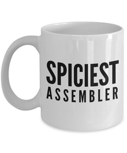 Spiciest Assembler - Birthday Retirement or Thank you Gift Idea -   11oz Coffee Mug - Ribbon Canyon